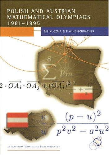 9781876420024: Polish and Austrian Mathematics Olympiads: 1981-1995 (Enrichment Series, Volume 14)