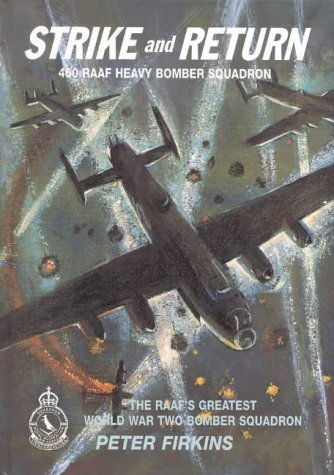 9781876439842: Strike and Return: The Unit History of 460 Raaf Heavy Bomber Squadron