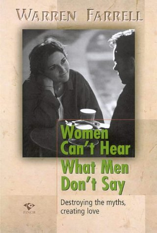9781876451318: Women Can't Hear What Men Don't Say: Destroying Myths, Creating Love