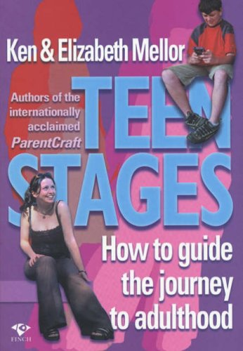 9781876451387: Teen Stages: How to Guide the Journey to Adulthood