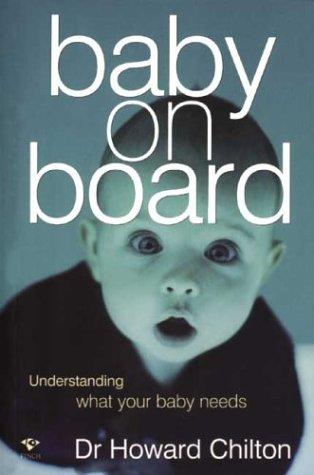 9781876451394: Baby on Board: Understanding What Your Baby Needs