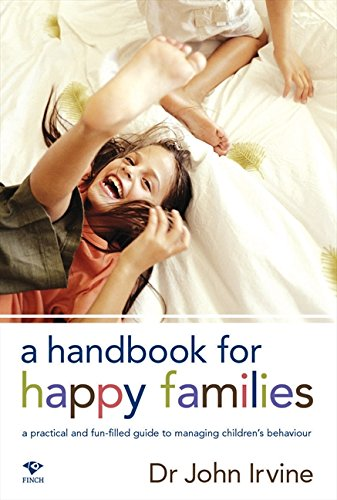 9781876451417: A Handbook for Happy Families: A Practical and Fun-Filled Guide to Managing Children's Behavior
