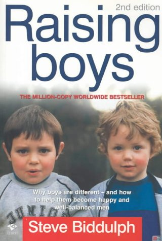 9781876451509: Raising Boys: Why Boys are Different - and What We Can Do to Help Them Become Healthy and Well Balanced Men