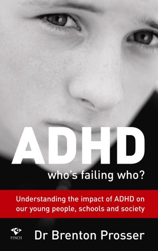 9781876451714: ADHD: Whos Failing Who