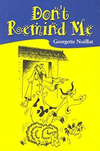 Don't Remind Me (Paperback): Georgette Noellat