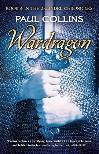 9781876462581: Wardragon (The Jelindel Chronicles)