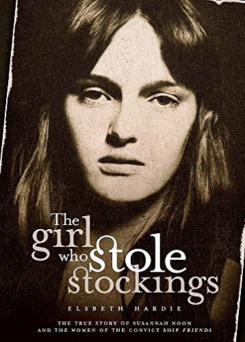 The Girl Who Stole Stockings (Paperback): Elsbeth Hardie