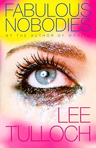 9781876485054: Fabulous Nobodies