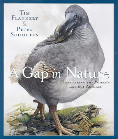 9781876485771: A Gap in Nature : Discovering the World's Extinct Animals