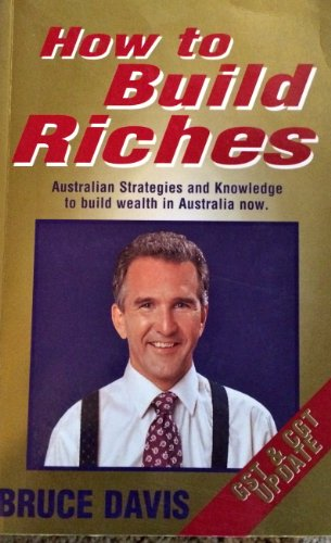 9781876501013: How to Build Riches