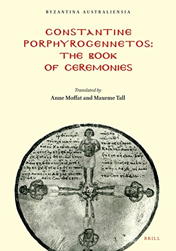 Constantine Porphyrogennetos - The Book of Ceremonies