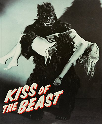 Kiss Of The Beast - From Paris Salon To King Kong: Ted Gott Kathryn Weir