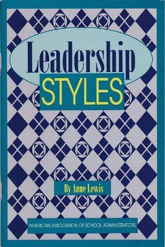 9781876521875: Leadership Styles: American Association of School Administrators