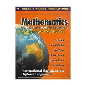 Mathematical Studies: Standard Level Mathematical Studies for: Mal Coad, Glen