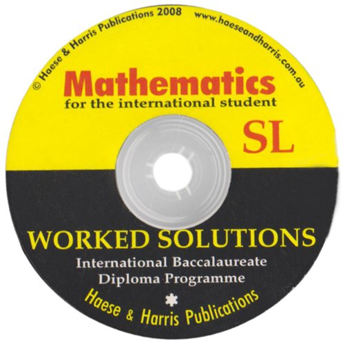 International Baccalaureate Mathematics Standard Level Worked Solutions: Dixon, Roger and