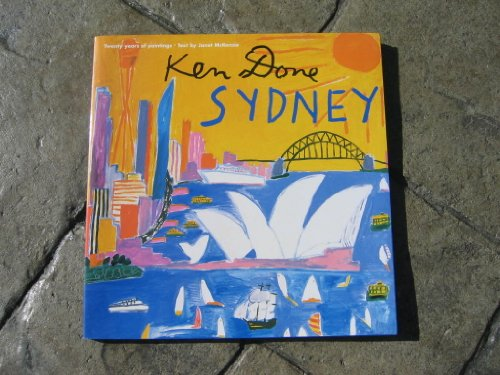 9781876551452: Ken Done- Sydney: Twenty Years Of Paintings