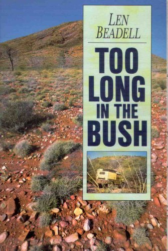9781876622138: Too Long in the Bush