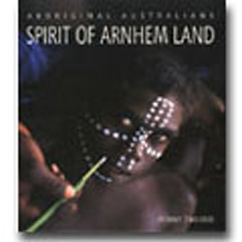9781876622275: Aboriginal Australians: Spirit of Arnhem Land