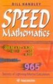 9781876627331: Speed Mathematics: Secrets of Lightning Mental Calculation