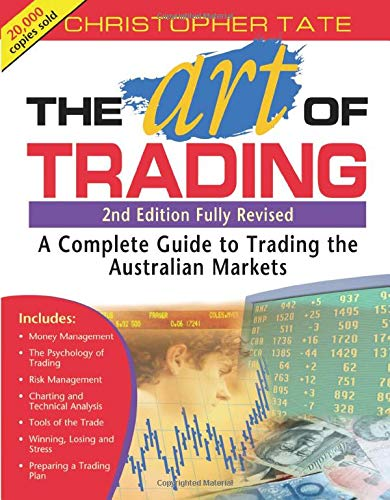 9781876627638: The Art of Trading: A Complete Guide to Trading the Australian Markets
