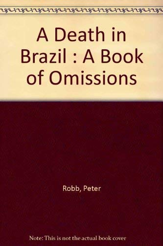 9781876631932: A Death in Brazil : A Book of Omissions