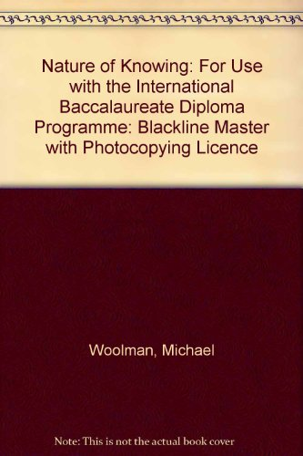 9781876659011: Nature of Knowing: For Use with the International Baccalaureate Diploma Programme
