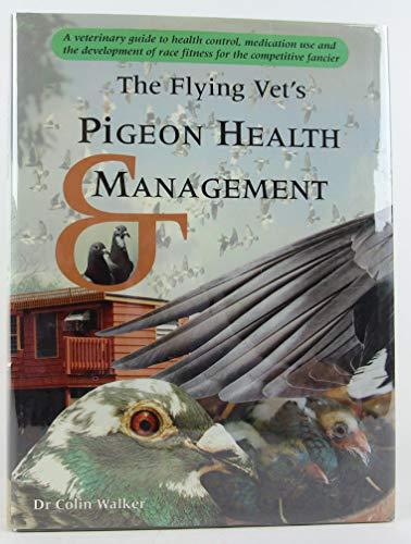 9781876677916: The Flying Vet's Pigeon Health Management
