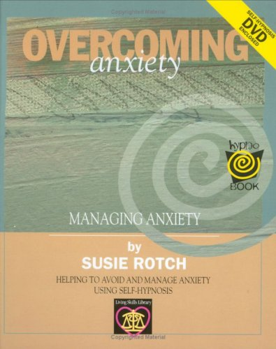Overcoming Anxiety (Hardcover): Susie Rotch