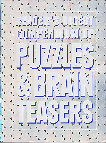 Reader's Digest Compendium Of Puzzles and Brain: Reader's Digest