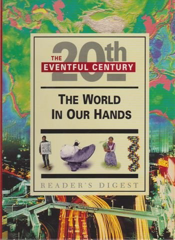20th the Eventful Century - the World in Our Hands (1876689544) by Reader's Digest
