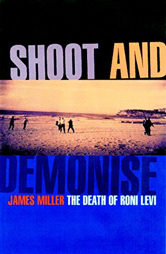 Shoot and demonise: The death of Ronnie Levi (1876719281) by Miller, James