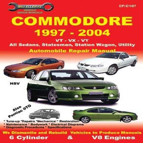 9781876720100: Commodore 1997-2004 VT VX VY, All Sedans, Statesman, Station Wagon, Utility: Automobile Repair Manual