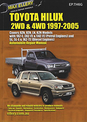 9781876720230: Toyota Hilux: 2WD & 4WD 1997-2005 (Max Ellery's Vehicle Repair Manuals)