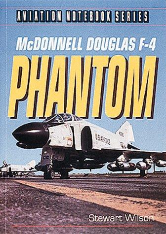 9781876722005: McDonnell Douglas F-4 Phantom (Aviation Notebook Series)