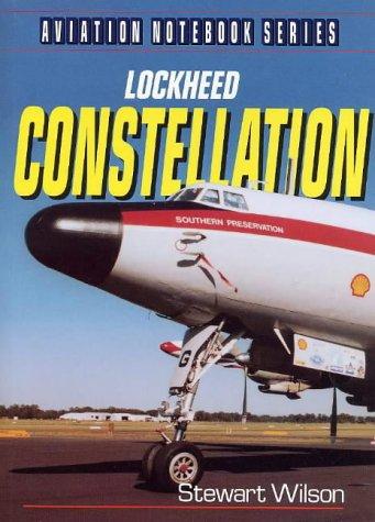9781876722036: Lockheed Constellation (Aviation Notebook Series)