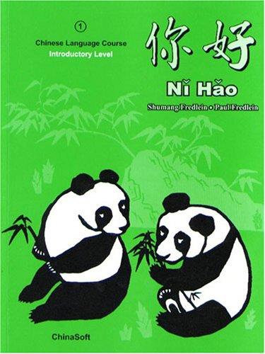 Ni Hao : Simplified Character Edition: Paul Fredlein; Shumang