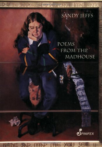 9781876756031: Poems From the Madhouse