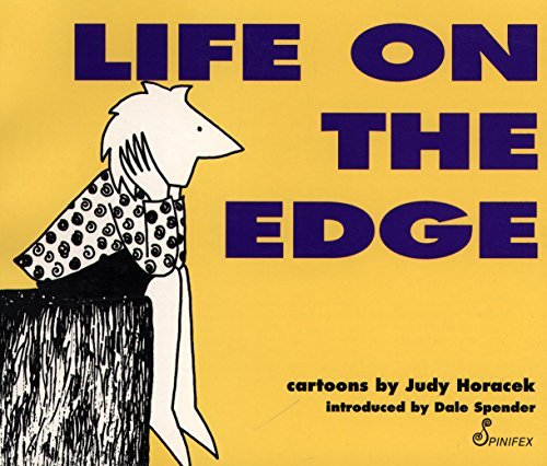 Life on the Edge: Second edition (1876756411) by Judy Horacek