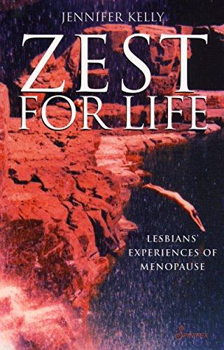 Zest for Life: Lesbians' Experiences of Menopause: Kelly, Jennifer