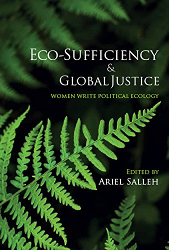 9781876756710: Eco-Sufficiency and Global Justice: Women Write Political Ecology