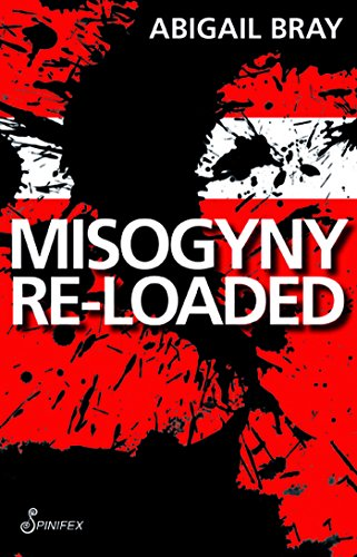 9781876756901: MISOGYNY RE-LOADED