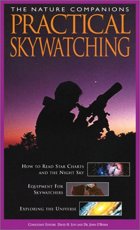 Practical Skywatching (Nature Companion Series) by David H