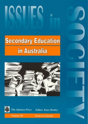 9781876811075: Secondary Education in Australia (Issues in Society)