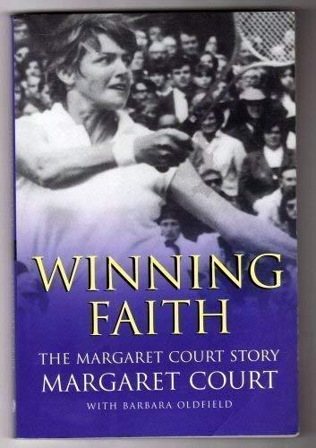 9781876825133: Winning Faith; The Margaret Court Story