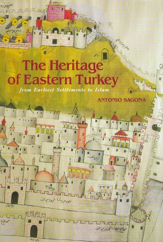 9781876832056: The Heritage of Eastern Turkey: From Earliest Settlements to Islam
