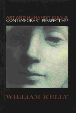 9781876832254: Art and Humanist Ideals: Contemporay Perspectives