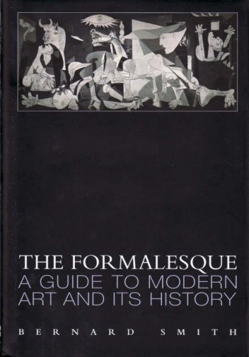 9781876832339: The Formalesque: A Guide to Modern Art and Its History (Hesperia Supplements)