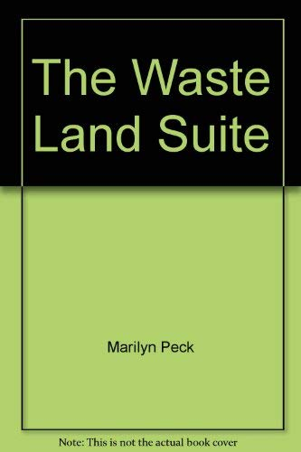The Waste Land Suite: Peck, Marilyn