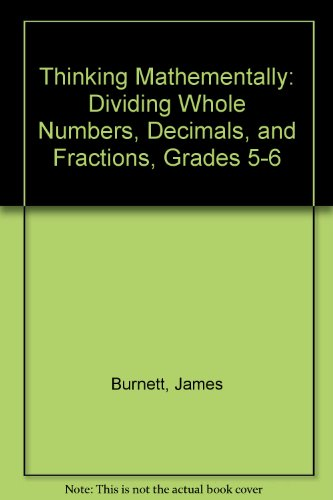9781876842253: Thinking Mathementally: Dividing Whole Numbers, Decimals, and Fractions, Grades 5-6