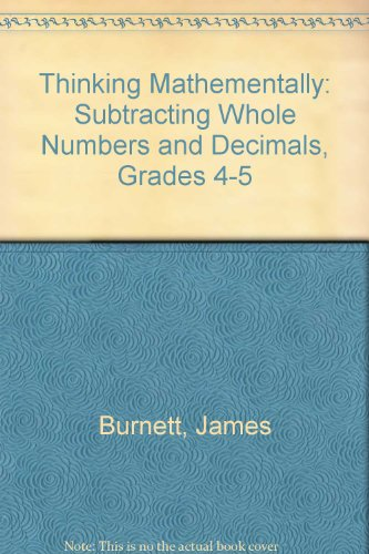 9781876842666: Thinking Mathementally: Subtracting Whole Numbers and Decimals, Grades 4-5